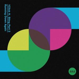 1Click Ft Sting - Running Down Again [ATFC - Ninetoes Remixes] - Artwork