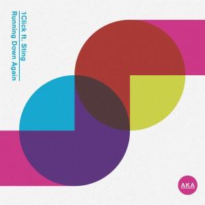 1Click ft Sting - Running Down Again [Illyus & Barrientos Remix] - Artwork