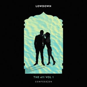 30 - Lowdown - The 411 Vol 1