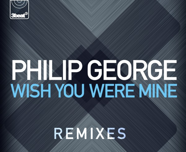 3Beat195 Philip George - Wish You Were Mine (Packshot Remixes)