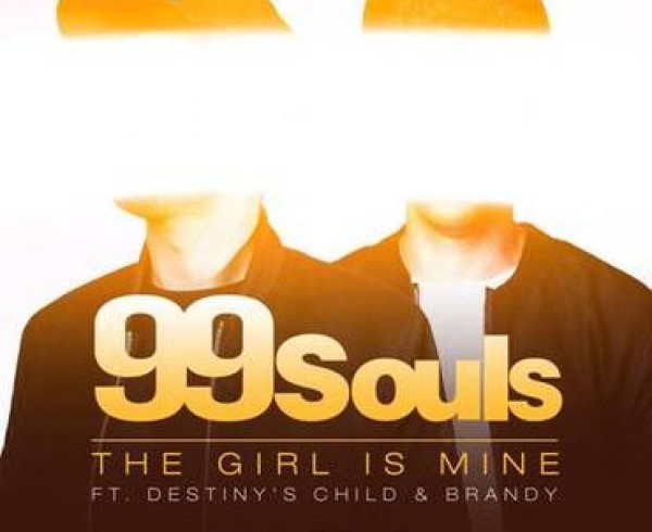 99 Souls ft Destiny's Child & Brandy - The Girl Is Mine [Remixes] - Artwork