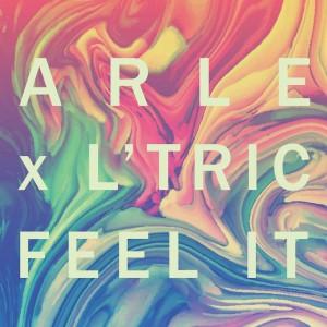 ARLE x L'Tric - Feel It - Artwork