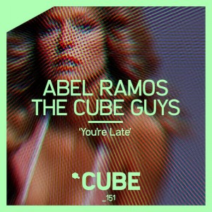Abel Ramos, The Cube Guys - You're Late - Artwork