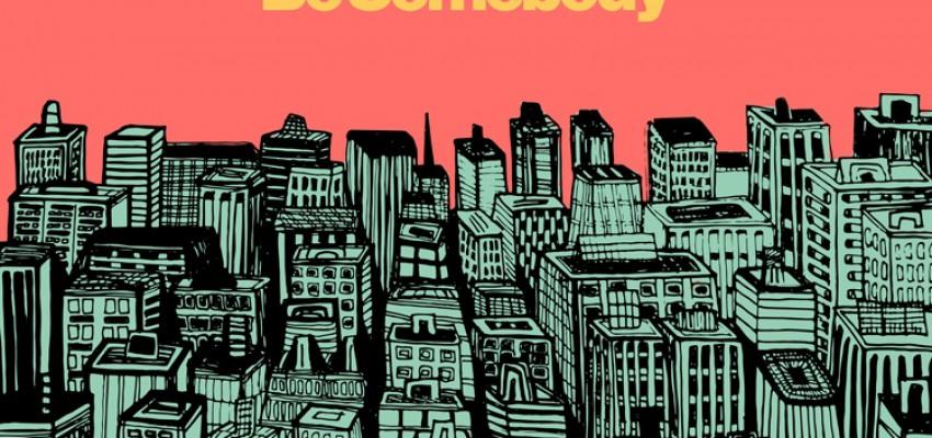 Alex Mills - Be Somebody - Artwork