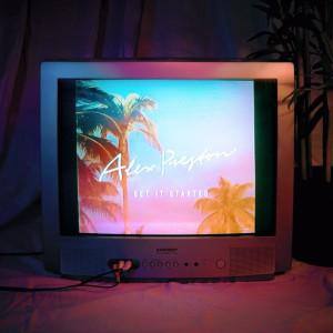 Alex Preston - Get It Started EP - Artwork