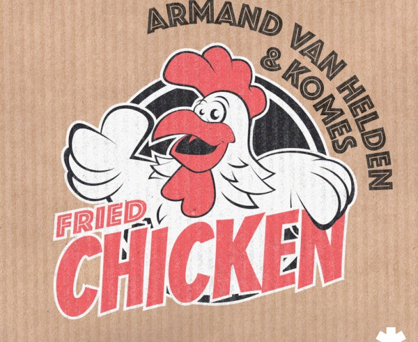 Armand Van Helden & KOMES - Fried Chicken - Artwork