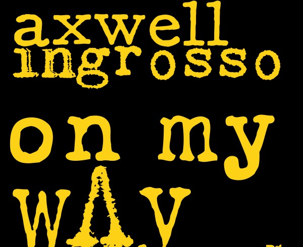 Axwell - Ingrosso - On My Way - Artwork