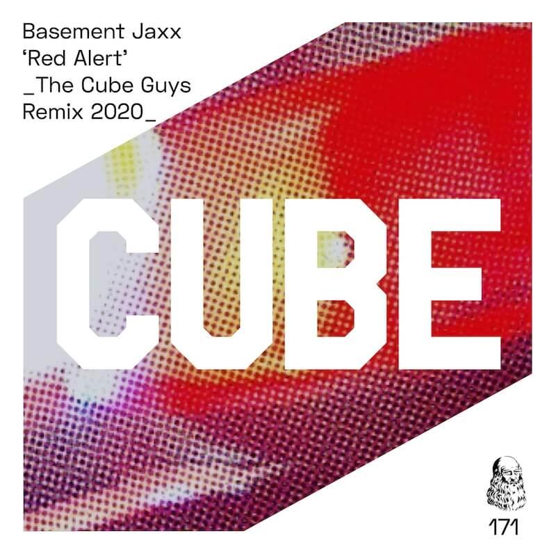 Basement Jaxx - Red Alert [The Cube Guys Remix] - Artwork