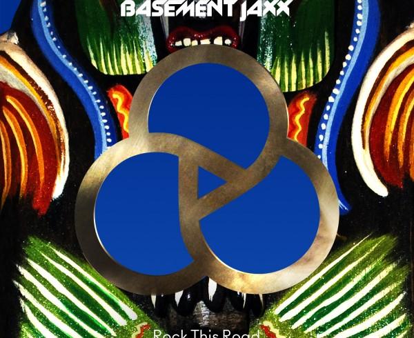 Basement Jaxx_Rock this Road