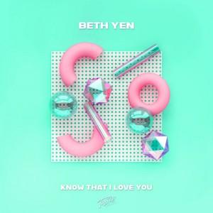 Beth Yen - Know That I Love You - Artwork