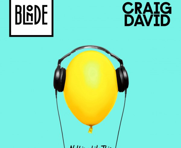 Blonde & Craig David - Nothing Like This - Artwork-2