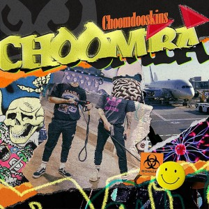Choomba - Choomdooskins EP - Artwork