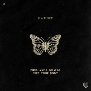 Chris Lake & Solardo - Free Your Body - Artwork
