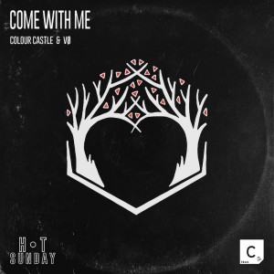 Colour Castle & VO - Come With Me - Artwork
