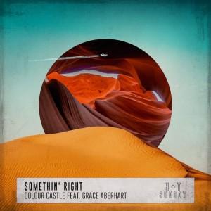 Colour Castle feat. Grace Aberhart - Somethin' Right - Artwork