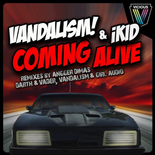 """Vandalism & iKid """"Coming Alive"""" (Angger Dimas / Darth ..."""