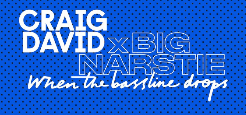 Craig David X Big Narstie - When The Bassline Drops - Artwork-2