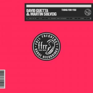 DAVID-GUETTA-MARTIN-SOLVEIG_THING-FOR-YOU_artwork