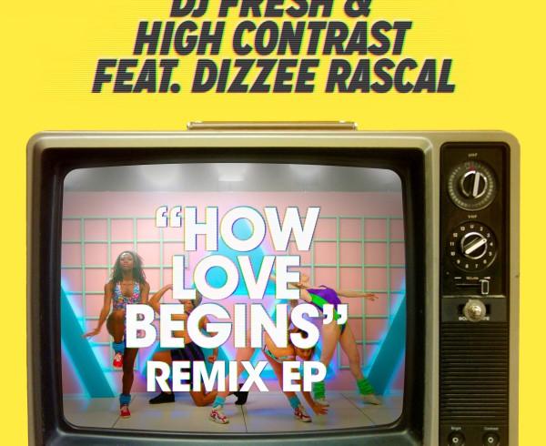 DJ Fresh & High Contrast feat Dizzee Rascal - How Love Begins - Artwork-2