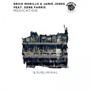 DU156 - Erick Morillo & Jamie Jones - Medication PACKSHOT
