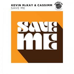 DU207 Kevin McKay & CASSIMM - Save Me