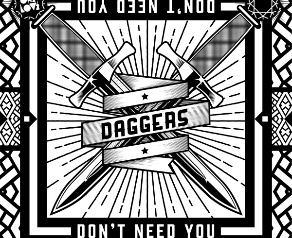 Daggers - Don't Need You - Artwork