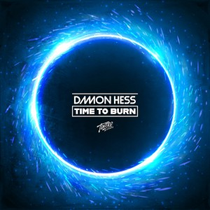 Damon Hess - Time To Burn