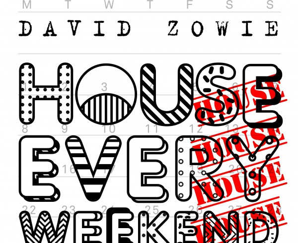 David Zowie - House Every Weekend - Artwork