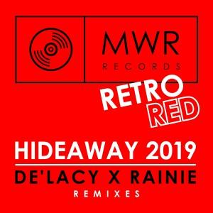 De'Lacy x Rainie - Hideaway 2019 (The Remixes) - Artwork