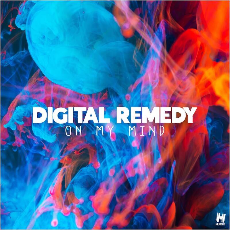 Digital Remedy - On My Mind - Artwork