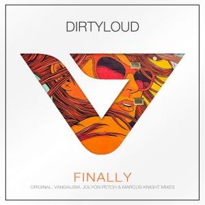 Dirtyloud - Finally - Artwork