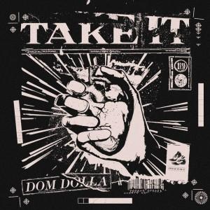 Dom Dolla - Take It - Artwork