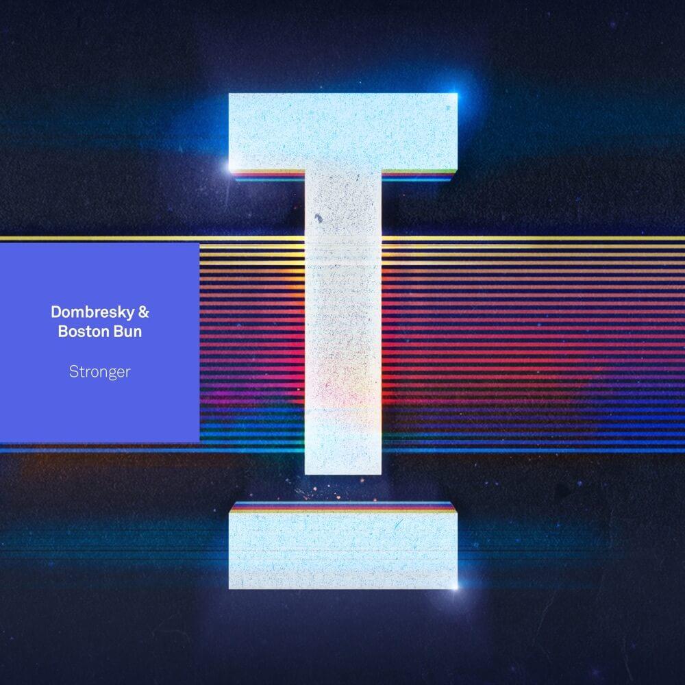 Dombresky & Boston Bun - Stronger - Artwork