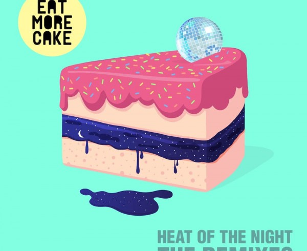 Eat More Cake - Heat Of The Night [Remixes] - Artwork-2