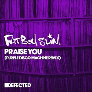 Fatboy Slim - Praise You [Purple Disco Machine Remix] - Artwork