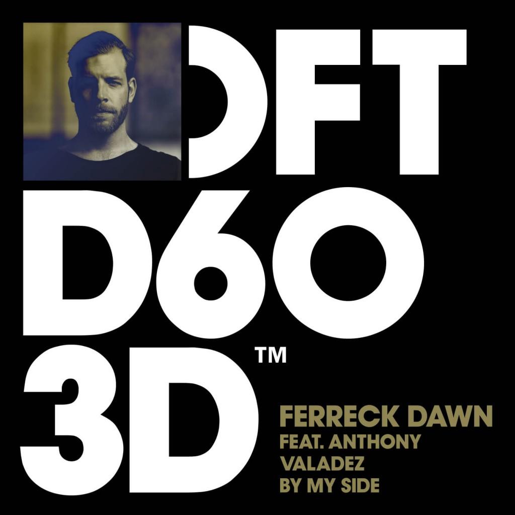 Ferreck Dawn ft Anthony Valdez - By My Side - Artwork