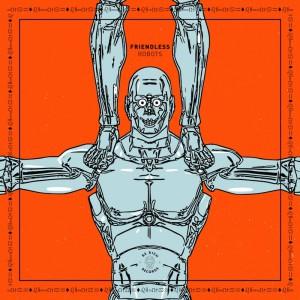 Friendless - Robots - Artwork
