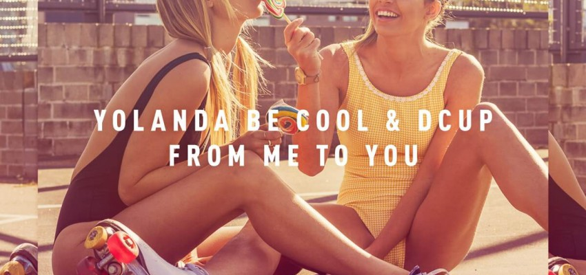 From Me To You - Yolanda Be Cool & DCUP - Artwork-2