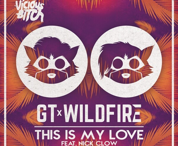 GT & Wildfire feat Nick Clow - This Is My Love - Artwork-2