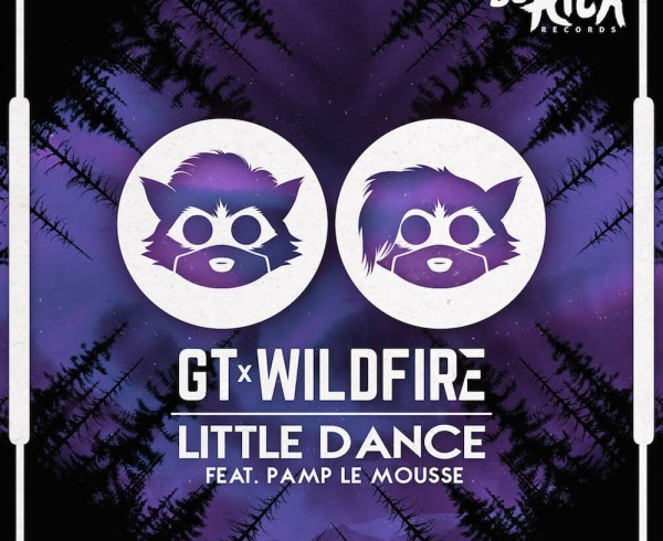 GT & Wildfire ft Pamp Le Mousse - Little Dance - Artwork-2