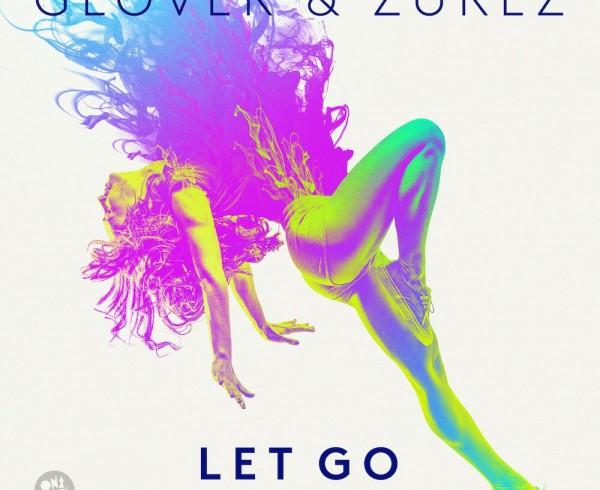 Glover & Zurez ft Dream Delay - Let Go - Artwork-2