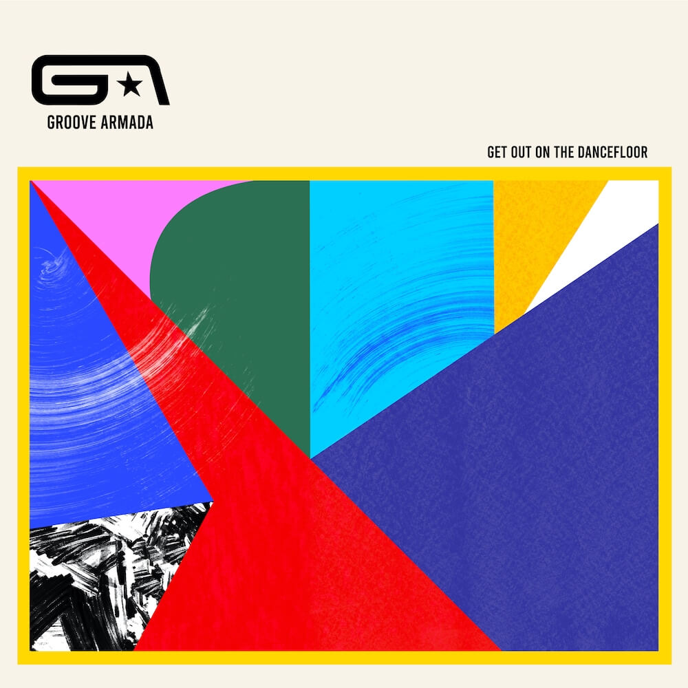 Groove Armada - Get Out On The Dancefloor - Artwork