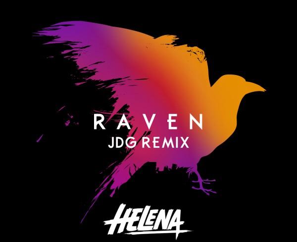 HELENA - Raven (JDG Remix)