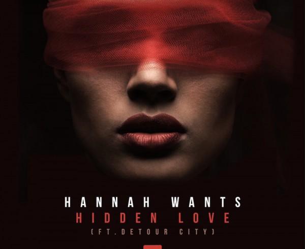 Hannah Wants feat Detour City - Hidden Love - Artwork-2