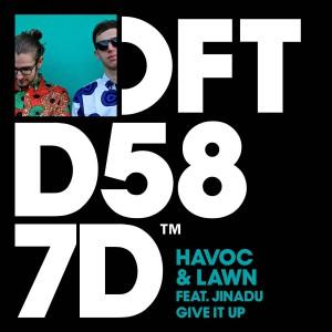 Havoc & Lawn Feat. Jinadu - Give It Up - Artwork