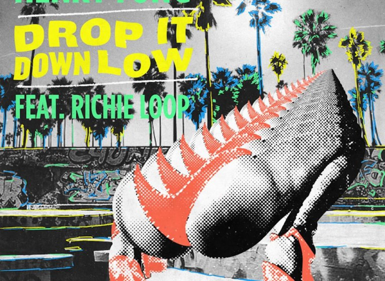Henry Fong feat Richie Loop - Drop It Down Low - Artwork-2