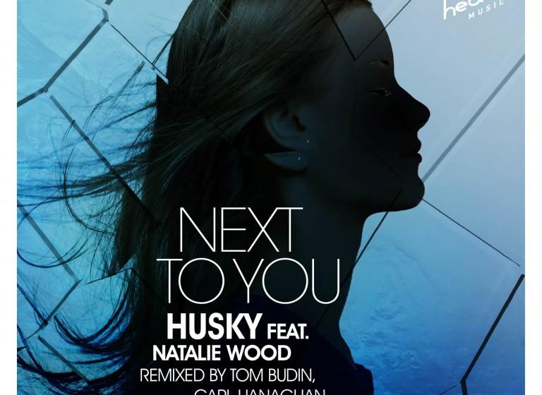 Husky Feat Natalie Wood - Next To You - Artwork-2