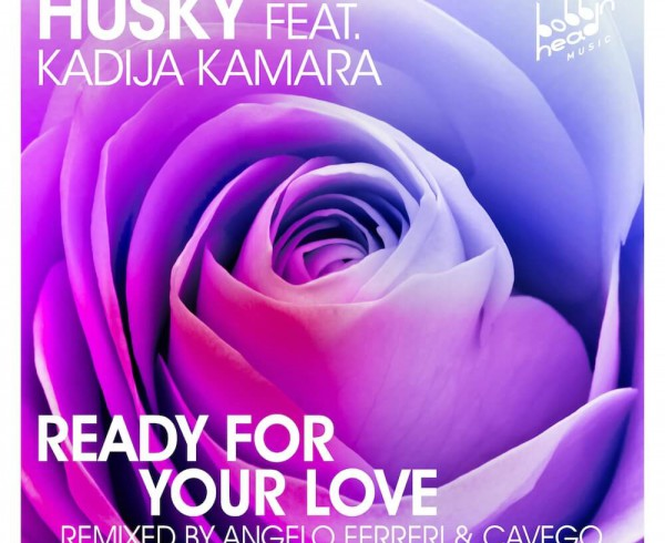 Husky ft Kadija Kamara - Ready For Your Love - Artwork-2
