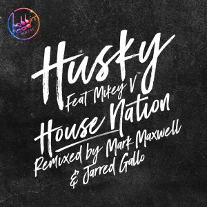 Husky ft. Mikey V - House Nation - Artwork