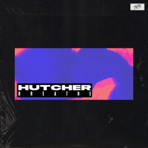 Hutcher - Breathe - Artwork